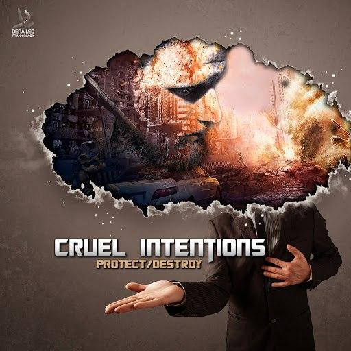Cruel Intentions альбом Protect/Destroy EP
