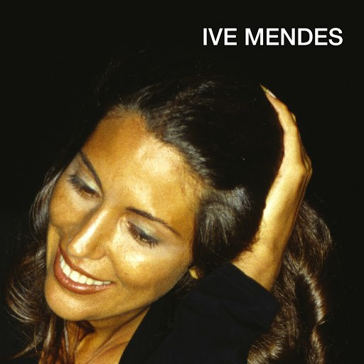 Ive Mendes альбом Ive Mendes