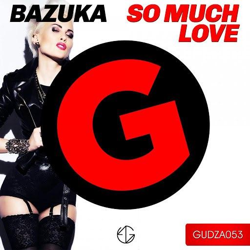 BAZUKA альбом So Much Love