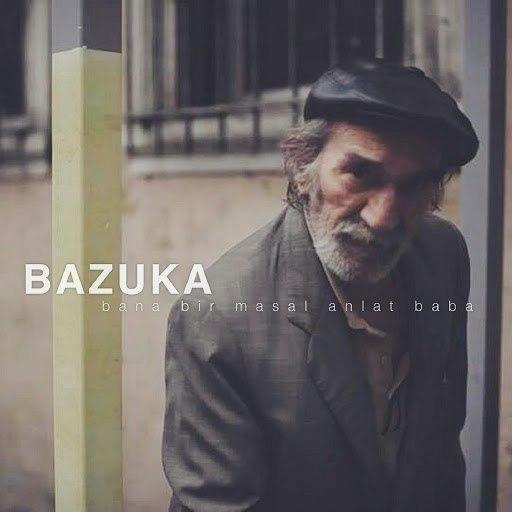 BAZUKA альбом Bana Bir Masal Anlat Baba