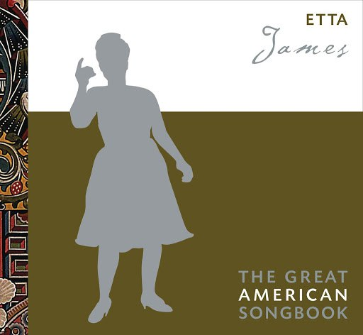 Etta James альбом The Great American Songbook