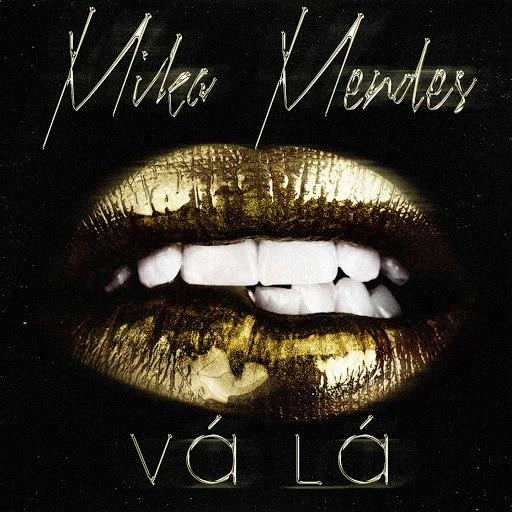Mika Mendes альбом Vá Lá