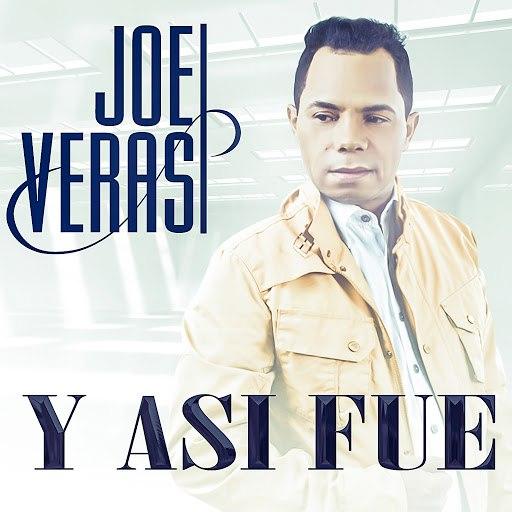 Joe Veras альбом Y Asi Fue