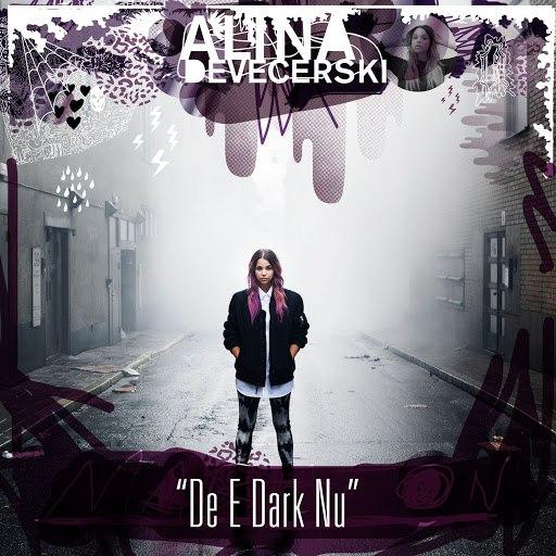 Alina Devecerski альбом De e dark nu [Remix] (Remix)