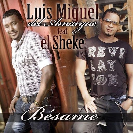 Luis Miguel Del Amargue альбом Besame (feat. El Sheke)