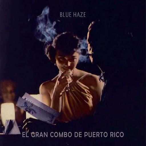 El Gran Combo de Puerto Rico альбом Blue Haze