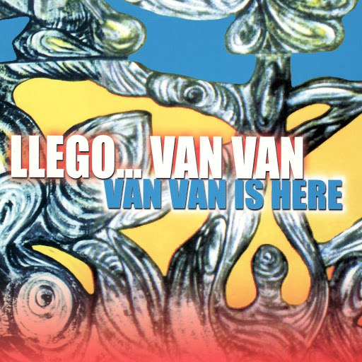 Los Van Van альбом Llego... Van Van