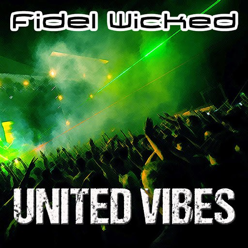 Fidel Wicked альбом United Vibes