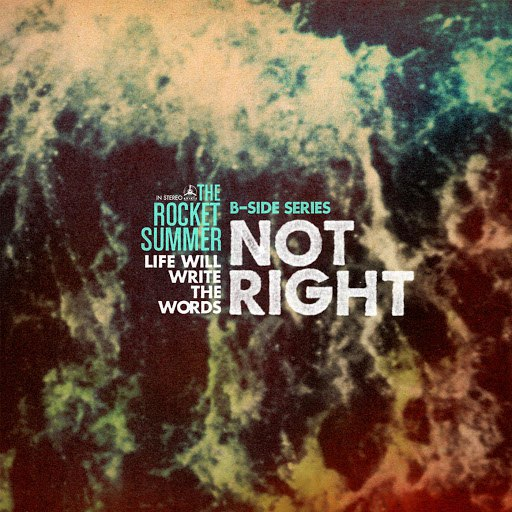 The Rocket Summer альбом Not Right
