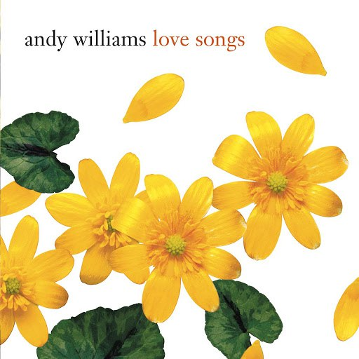Andy Williams альбом Love Songs