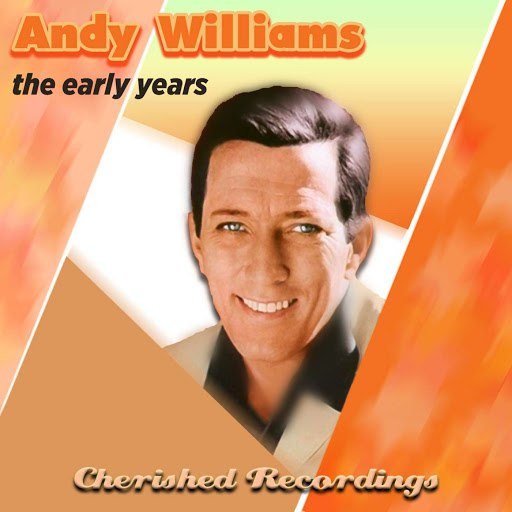 Andy Williams альбом The Early Years