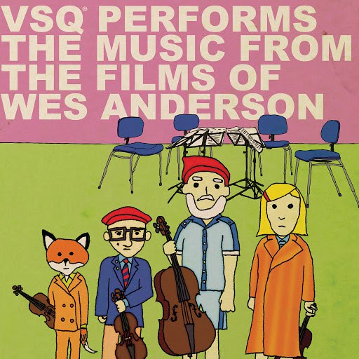 Vitamin String Quartet альбом VSQ Performs Music from the Films of Wes Anderson