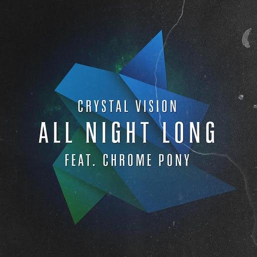 Crystal Vision альбом All Night Long