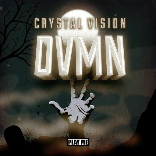 Crystal Vision альбом DVMN