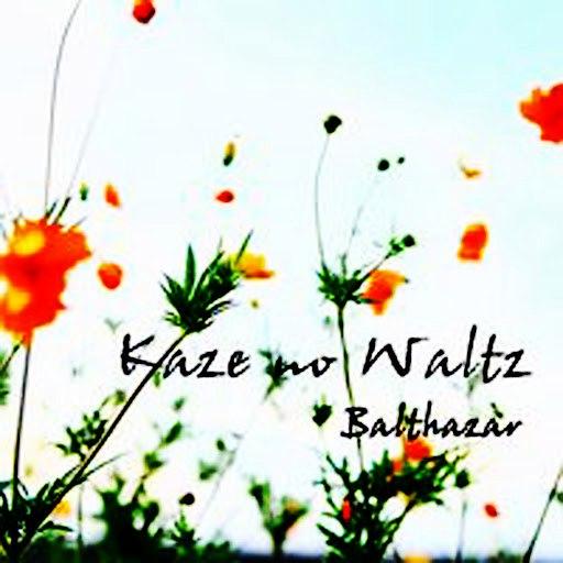 Balthazar альбом Kaze no Waltz