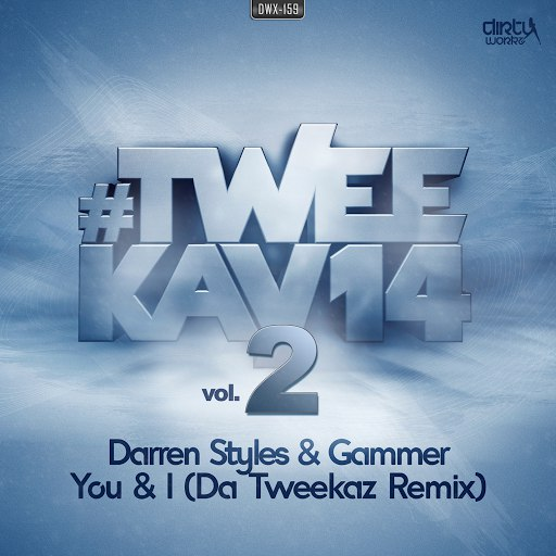 Darren Styles альбом You & I (Da Tweekaz remix)