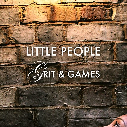 Little People альбом Grit & Games