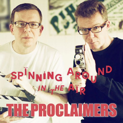 The Proclaimers альбом Spinning Around in the Air