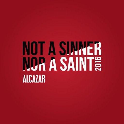 Alcazar альбом Not a Sinner nor a Saint 2016