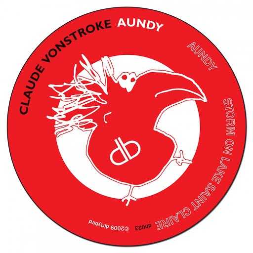 Claude Vonstroke альбом Aundy EP