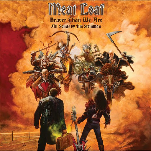 Meat Loaf альбом Braver Than We Are