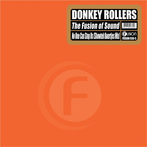 Donkey Rollers альбом The Fusion of Sound