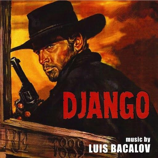 Luis Bacalov альбом Django (Original Motion Picture Soundtrack)