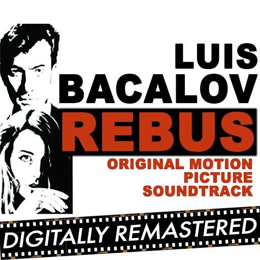 Luis Bacalov альбом Rebus (Original Motion Picture Soundtrack) - Remastered