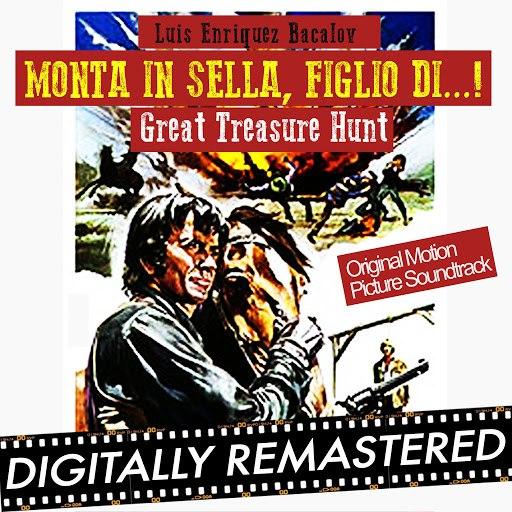 Luis Bacalov альбом Monta in Sella, Figlio di...! - Great Treasure Hunt (Original Motion Picture Soundtrack)