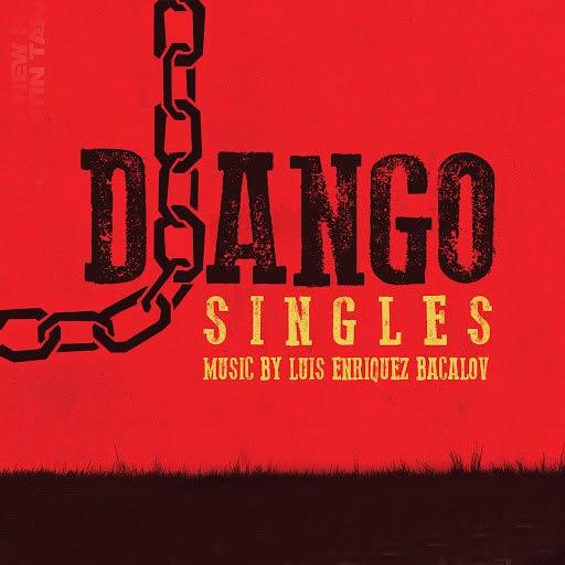 Luis Bacalov альбом Django - Singles [Remastered]