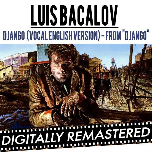 "Luis Bacalov альбом Django ( From ""Django Unchained"" & ""Django"" ) - Vocal English Version"