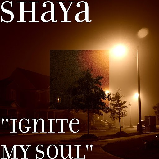 "Shaya альбом ""Ignite My Soul"""
