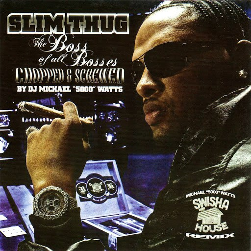 Slim Thug альбом The Boss Of All Bosses: Chopped & Screwed