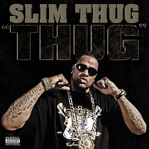 Slim Thug альбом Thug