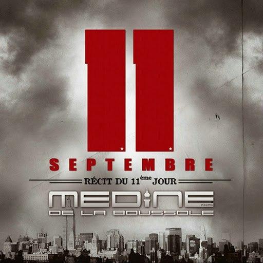 Medine альбом 11 septembre, récit du 11ème jour