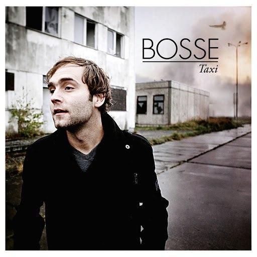 Bosse альбом Taxi