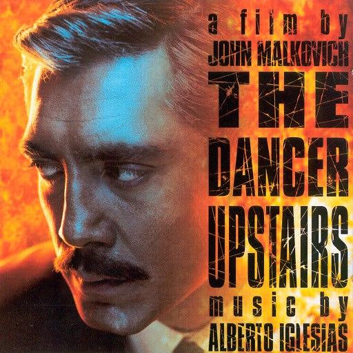 Alberto Iglesias альбом The Dancer Upstairs