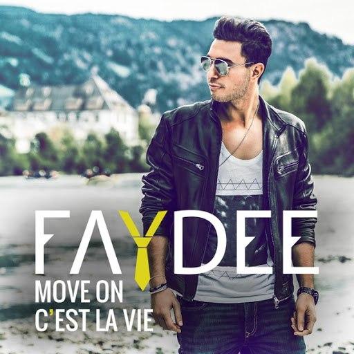 Faydee альбом Move On (C'est la vie)
