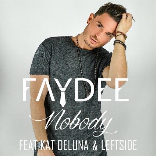 Faydee альбом Nobody (feat. Kat Deluna & Leftside)