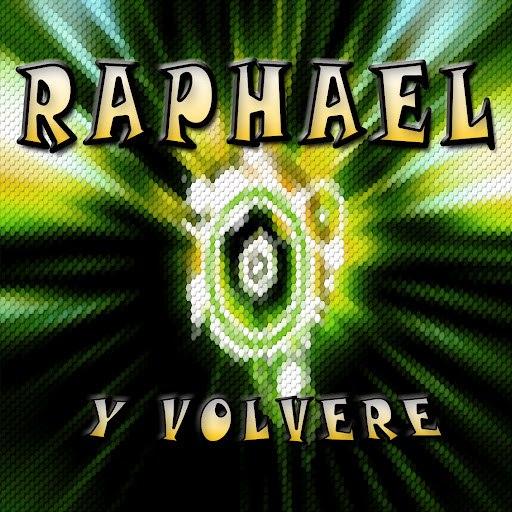 Raphael альбом Y Volvere