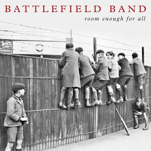 Battlefield Band альбом Room Enough for All