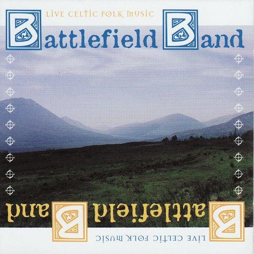 Battlefield Band альбом Live Celtic Folk Music
