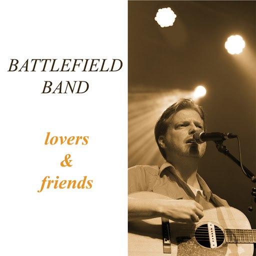 Battlefield Band альбом Lovers & Friends