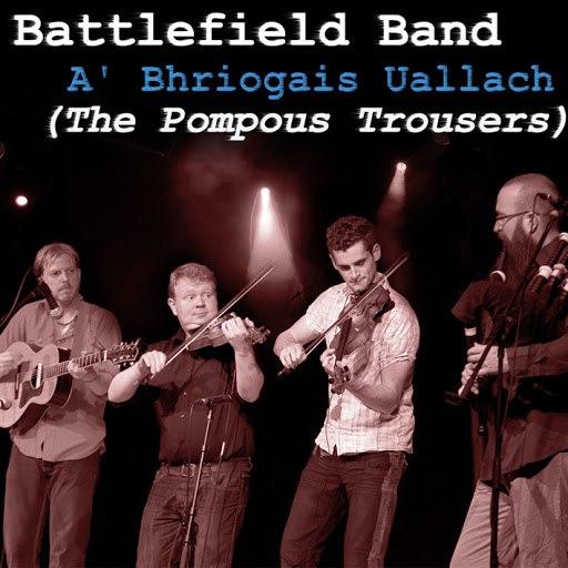 Battlefield Band альбом A' Bhriogais Uallach (The Pompous Trousers)