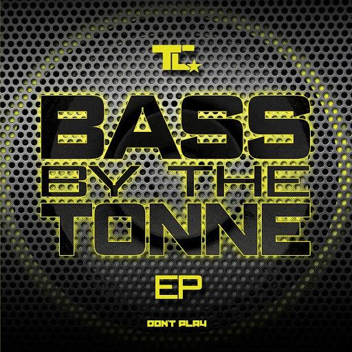 TC альбом Bass by the Tonne EP