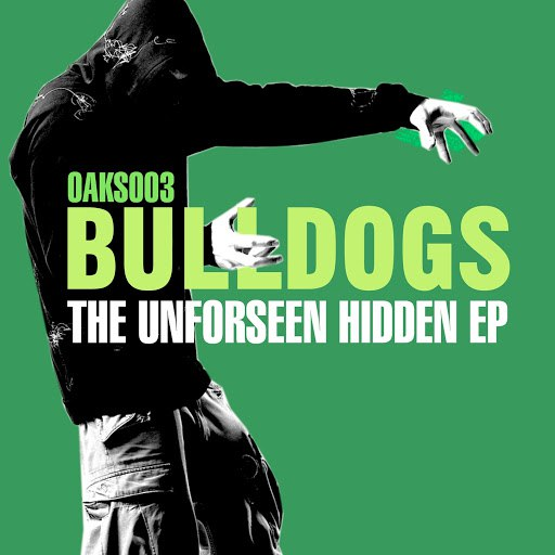 Bulldogs альбом The Unforseen Hidden