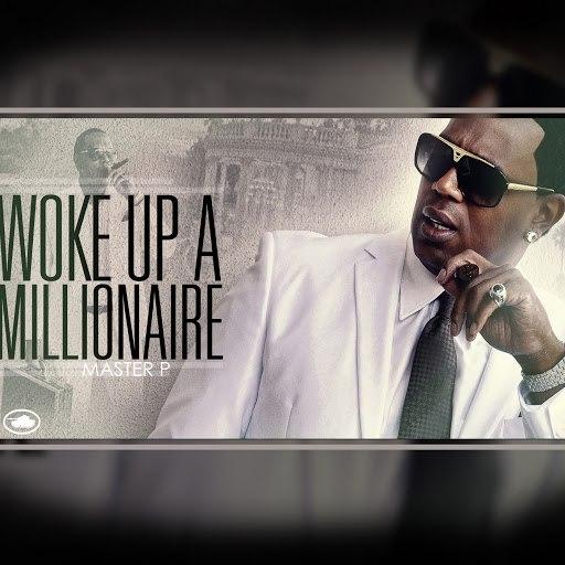 Master P альбом Woke Up a Millionaire