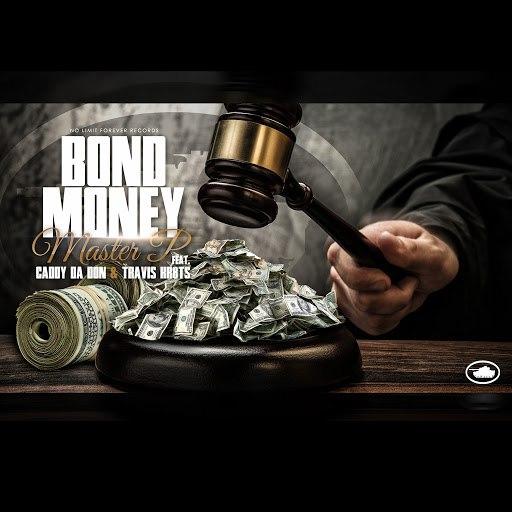 Master P альбом Bond Money - (feat. Caddy Da Don & Travis Kr8ts)