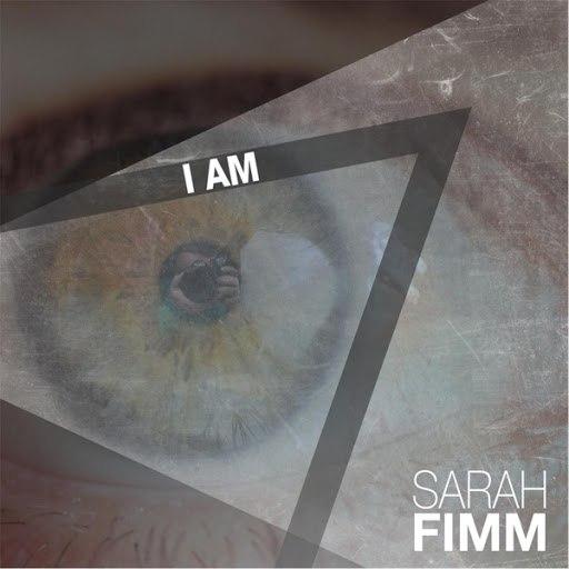 Sarah Fimm альбом I Am