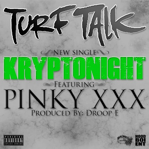 Turf Talk альбом Kryptonight (feat. Pinky XXX)
